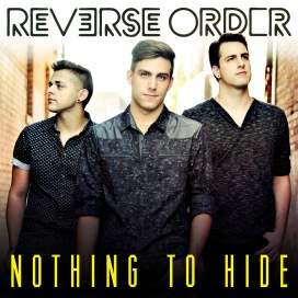 Reverse Order Nothing to Hide Official Art